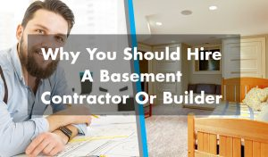 why-you-should-hire-a-basement-contractor